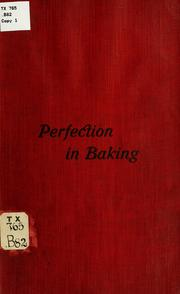 Perfection in baking by Emil Braun