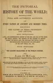 Cover of: The pictorial history of the world by By James D. McCabe ... Embellished with over 650 fine engravings ...
