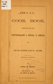 The U. S. C., cook book, comp. for the Universalist social circle of Junction City, Kas. .. PDF