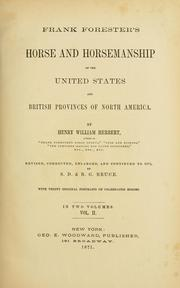 Frank Forester's horse and horsemanship of the United States and British provinces of North America by Henry William Herbert