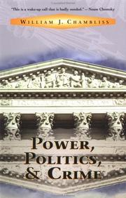 Power, politics, and crime by William J. Chambliss