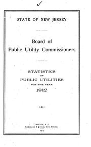 Abstracts of Reports Made by Public Utilities to the Board of Public Utility ...