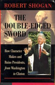 The double-edged sword by Robert Shogan