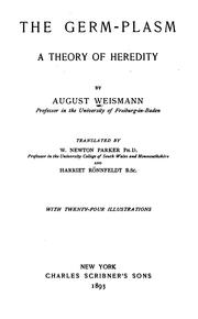 Cover of: The Germ-plasm: A Theory of Heredity by August Weismann