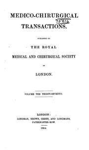 Medico-Chirurgical Transactions by Royal Medical and Chirurgical Society of London