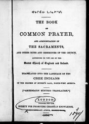 The book of common-prayer and administration of the sacraments by Church of England