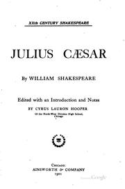 Cover of: Julius Cæsar by William Shakespeare, Cyrus Lauron Hooper