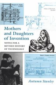 Cover of: Mothers and daughters of invention by Autumn Stanley