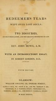 The Redeemer&#39;s tears wept over lost souls by Howe, John