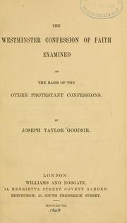 The Westminster confession of faith examined on the basis of the other Protestant confessions PDF