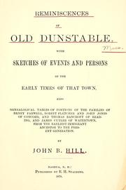 Cover of: Reminiscences of old Dunstable, events and persons of early times by John Boynton Hill