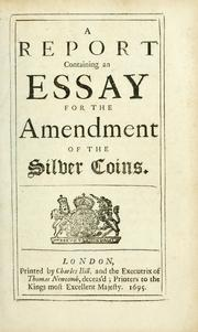 A report containing an essay for the amendment of the silver coins by William Lowndes
