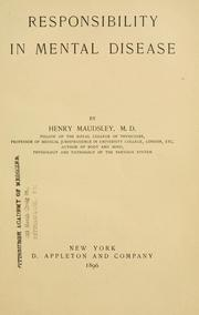 Responsibility in mental disease by Henry Maudsley