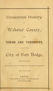 Cover of: Centennial history of Webster county by Erastus Gould Morgan