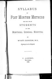 Syllabus of post mortem methods for the use of students in the Montreal General Hospital by Wyatt Johnston