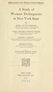 A study of women delinquents in New York State by Mabel Ruth Fernald