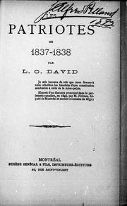 Les patriotes de 1837-1838 by L.-O David