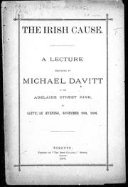 The Irish cause by Michael Davitt