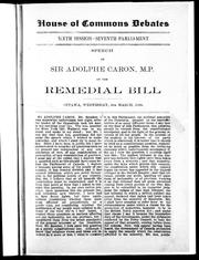 Speech of Sir Adolphe Caron, M.P. on the Remedial Bill, Ottawa, Wednesday, 4th March, 1896 PDF