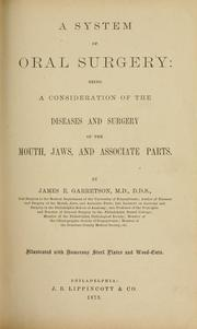 A system of oral surgery by James Edmund Garretson