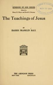 The teachings of Jesus by Harris Franklin Rall