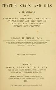 Textile soaps and oils by George H. Hurst