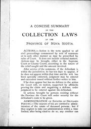 A concise summary of the collection laws of the Province of Nova Scotia by Henry W. C. Boak