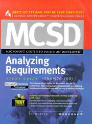 MCSD analyzing requirements study guide (Exam 70-100). by 
