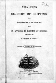 Nova Scotia registry of shipping, from 1st October 1865 to 31st March 1867 by Thomas R. DeWolf