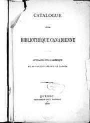 Catalogue d&#39;une bibliothque canadienne by Oscar Dunn