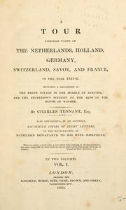 A tour through parts of the Netherlands, Holland, Germany, Switzerland, Savoy, and France, in the year 1821-2 PDF