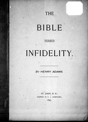Cover of: The Bible versus infidelity by by Henry Adams.