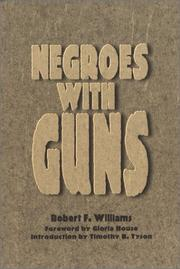 Negroes with guns by Robert Franklin Williams