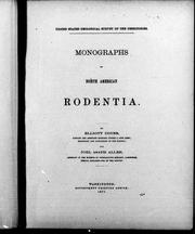 Monographs of North American rodentia by Elliott Coues