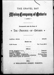 The Gravel Bay Mining Company of Ontario, limited by Gravel Bay Mining Company of Ontario.