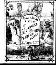 Guide book &amp; atlas of Muskoka and Parry Sound districts by W. E. Hamilton
