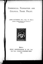 Commercial federation and colonial trade policy by John Davidson