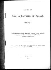 Report on popular education in England, 1897-98 by J. George Hodgins