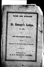 Rules and byelaws of St. George's Lodge, No. 849, of free and accepted masons on the registry of the Grand Lodge of England PDF