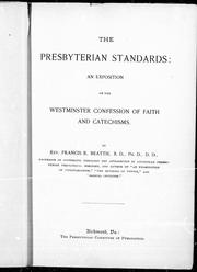 The Presbyterian standards by Francis R. Beattie