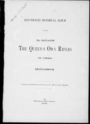 Illustrated historical album of the 2nd Battalion the Queen's Own Rifles of Canada by E. F. Gunther