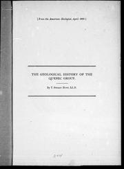 The geological history of the Quebec group by Thomas Sterry Hunt