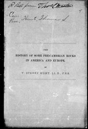 The history of some Pre-Cambrian rocks in America and Europe by Thomas Sterry Hunt