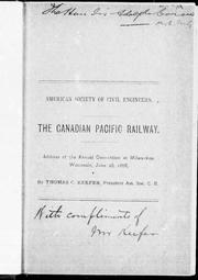 The Canadian Pacific Railway by Keefer, Thomas C.