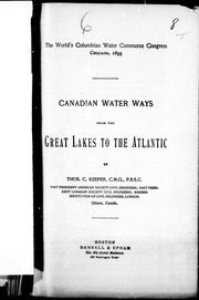 Canadian water ways from the Great Lakes to the Atlantic by Keefer, Thomas C.