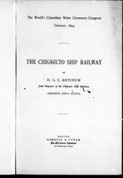 The Chignecto Ship Railway by H. G. C. Ketchum
