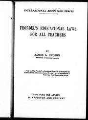 Froebel's educational laws for all teachers by Hughes, James L.