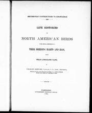 Life histories of North American birds with special reference to their breeding habits and eggs by Charles Bendire