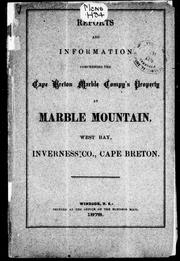 Reports and information concerning the Cape Breton Marble Compy's property at Marble Mountain, West Bay, Inverness Co., Cape Breton PDF