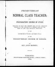 Presbyterian normal class teacher, or, A preparatory course of study by John McEwen